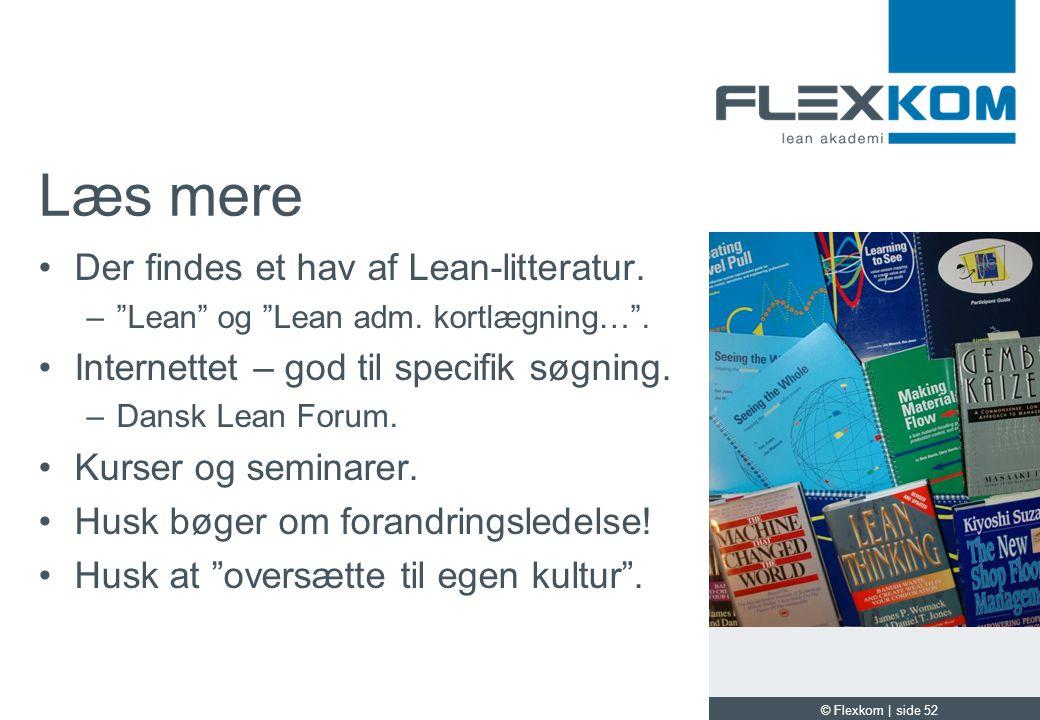 Læs mere Der findes et hav af Lean-litteratur.