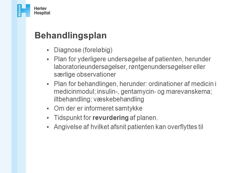 Behandlingsplan Diagnose (foreløbig)