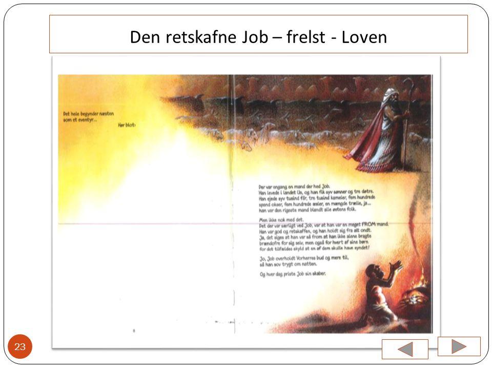 Den retskafne Job – frelst - Loven