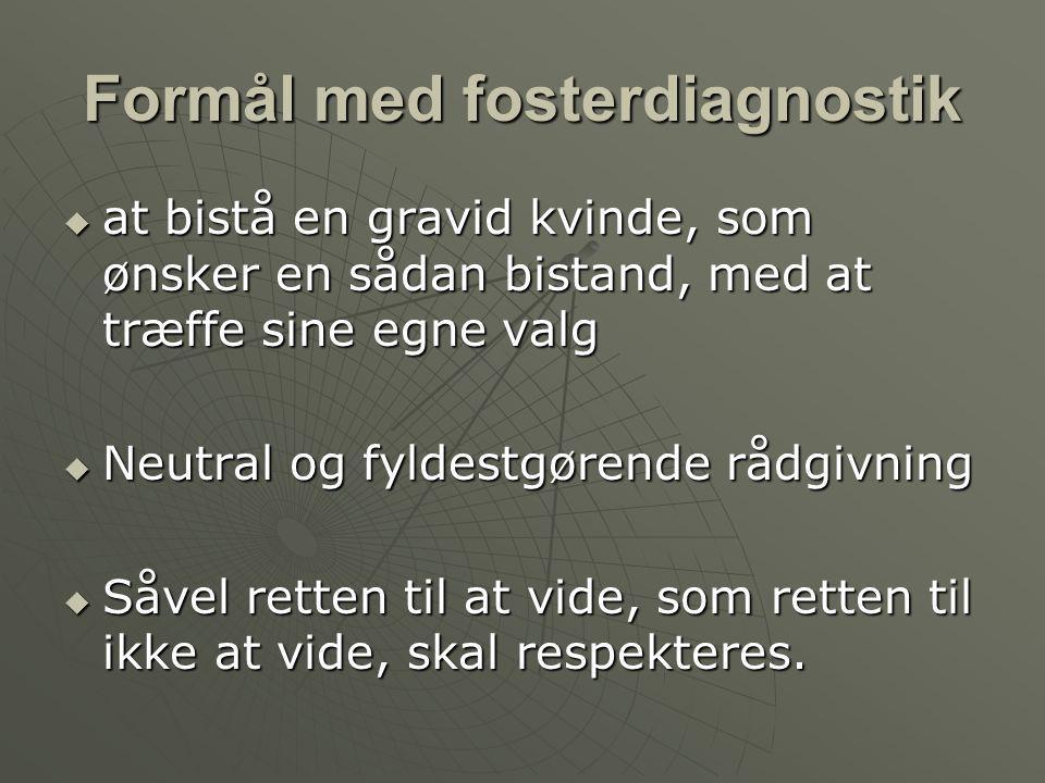 Formål med fosterdiagnostik