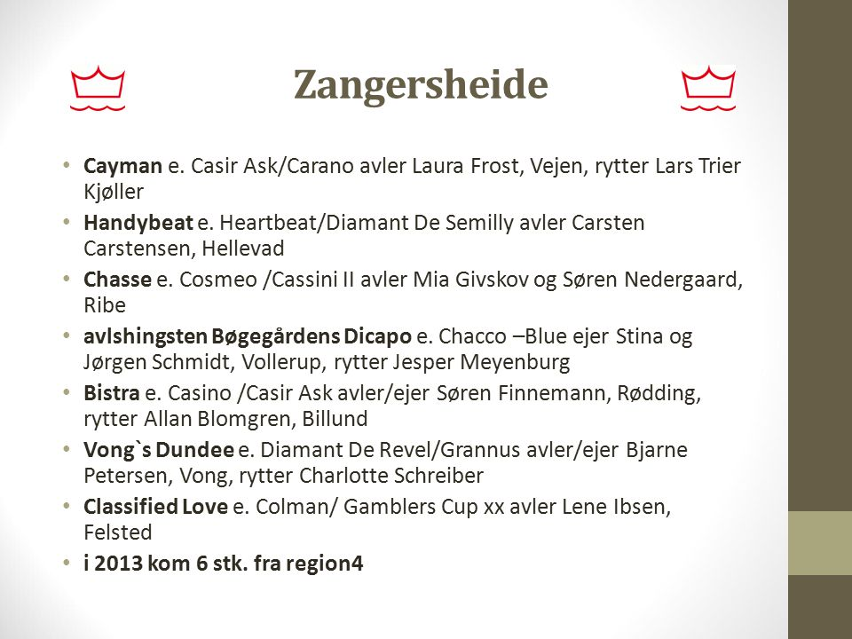 Zangersheide Cayman e. Casir Ask/Carano avler Laura Frost, Vejen, rytter Lars Trier Kjøller.