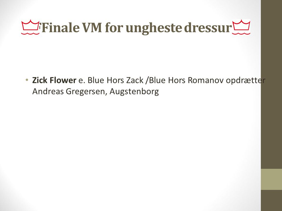 FFinale VM for ungheste dressur