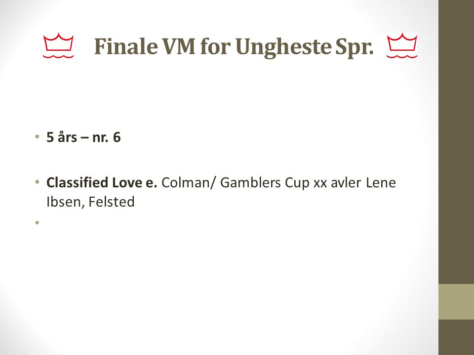 Finale VM for Ungheste Spr.
