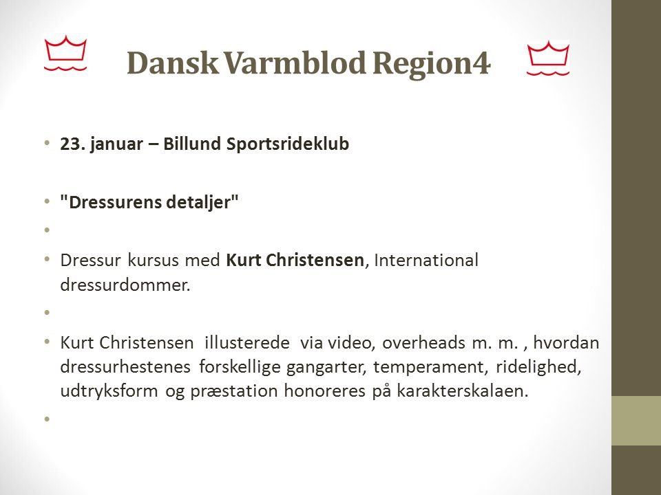 Dansk Varmblod Region4 23. januar – Billund Sportsrideklub