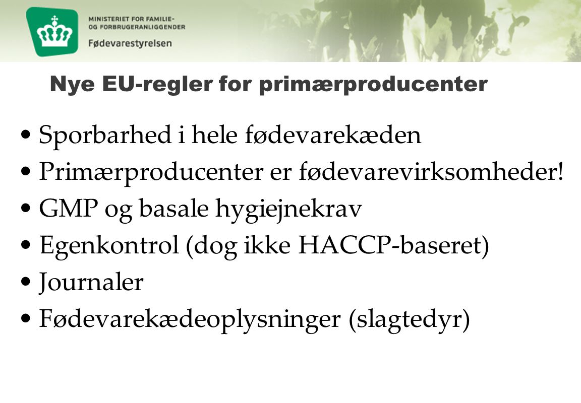 Nye EU-regler for primærproducenter