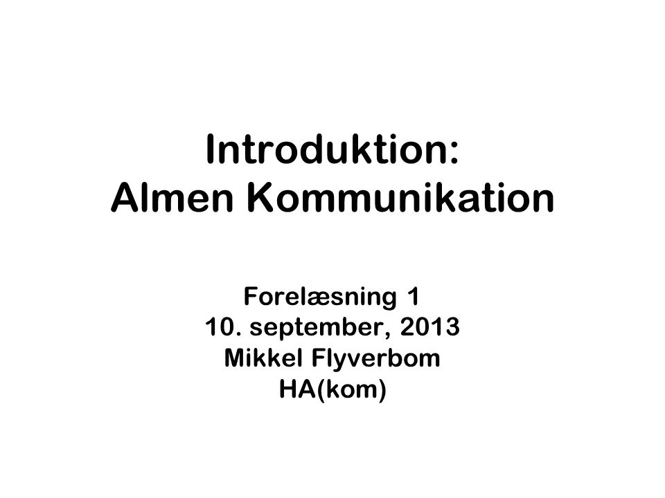 Introduktion: Almen Kommunikation
