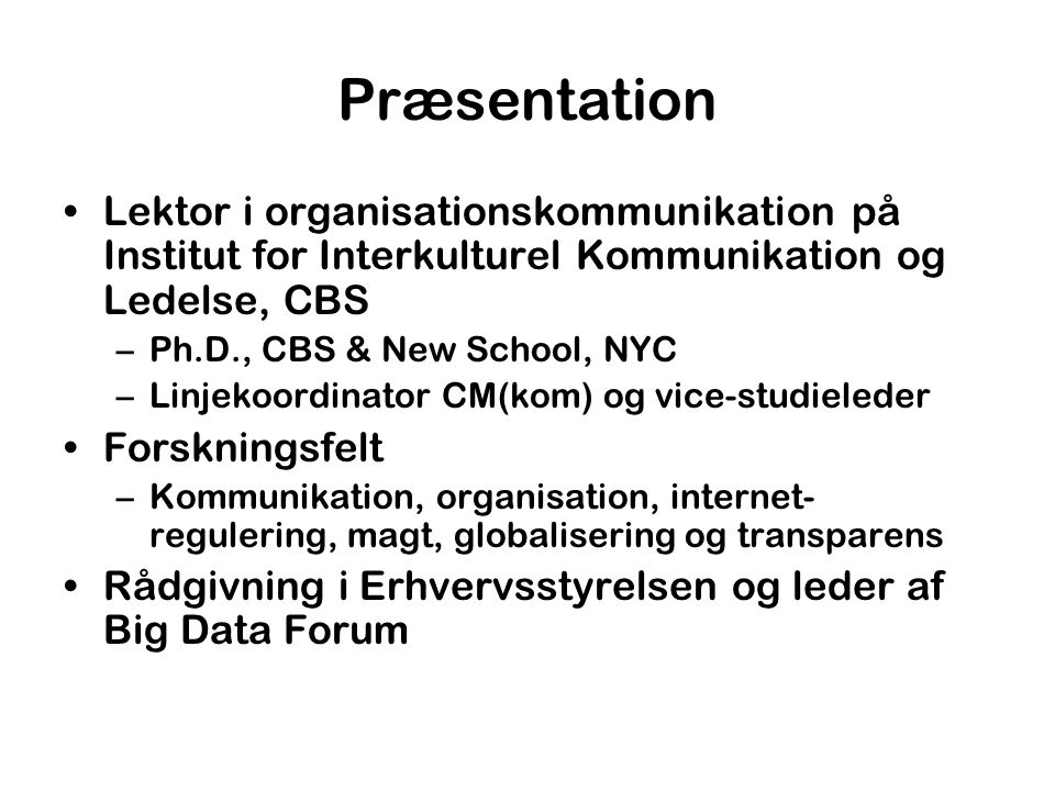 Præsentation Lektor i organisationskommunikation på Institut for Interkulturel Kommunikation og Ledelse, CBS.