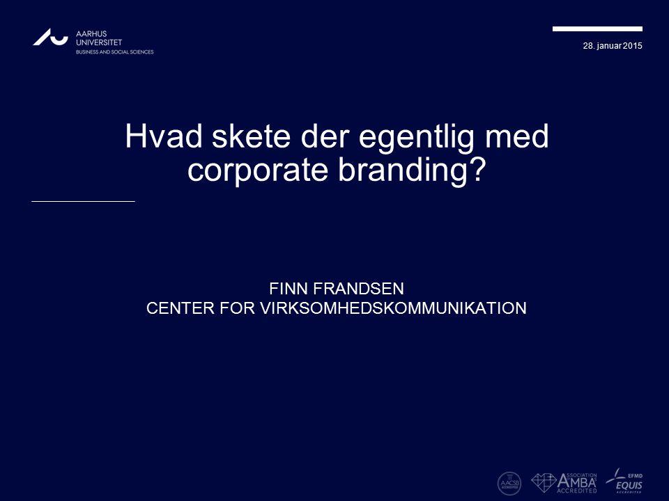 Hvad skete der egentlig med corporate branding