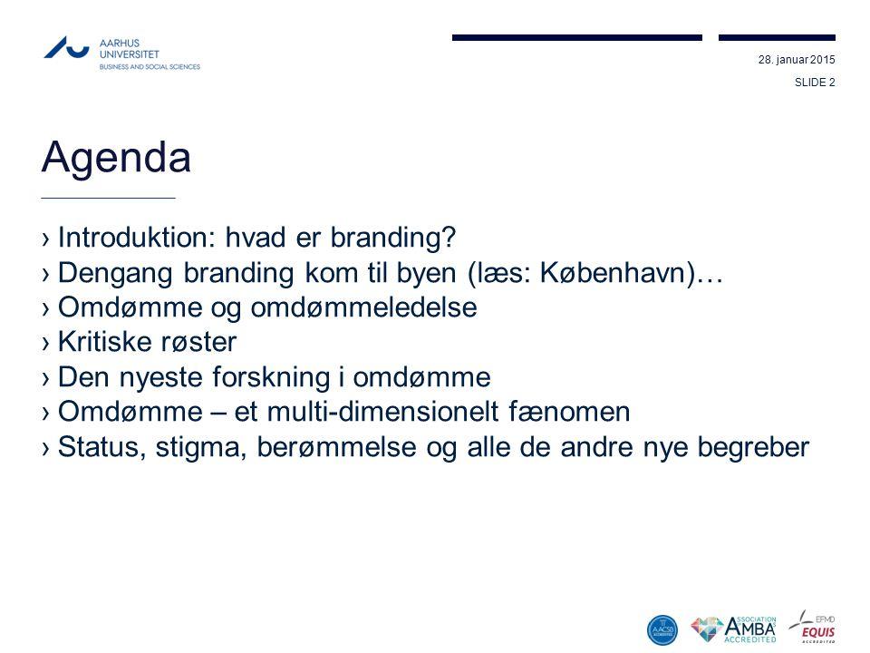 Agenda Introduktion: hvad er branding