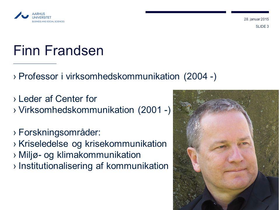 Finn Frandsen Professor i virksomhedskommunikation (2004 -)