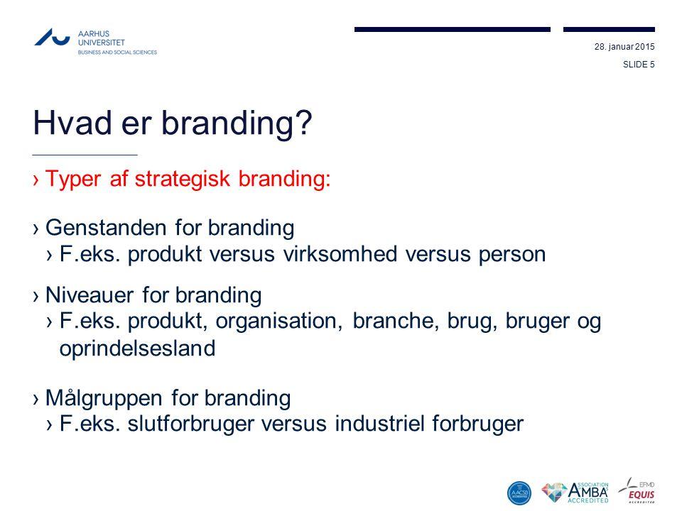 Hvad er branding Typer af strategisk branding: