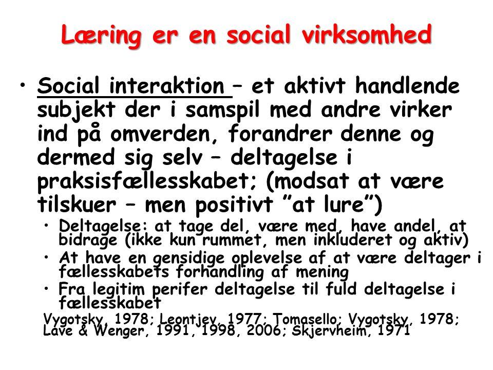 Læring er en social virksomhed