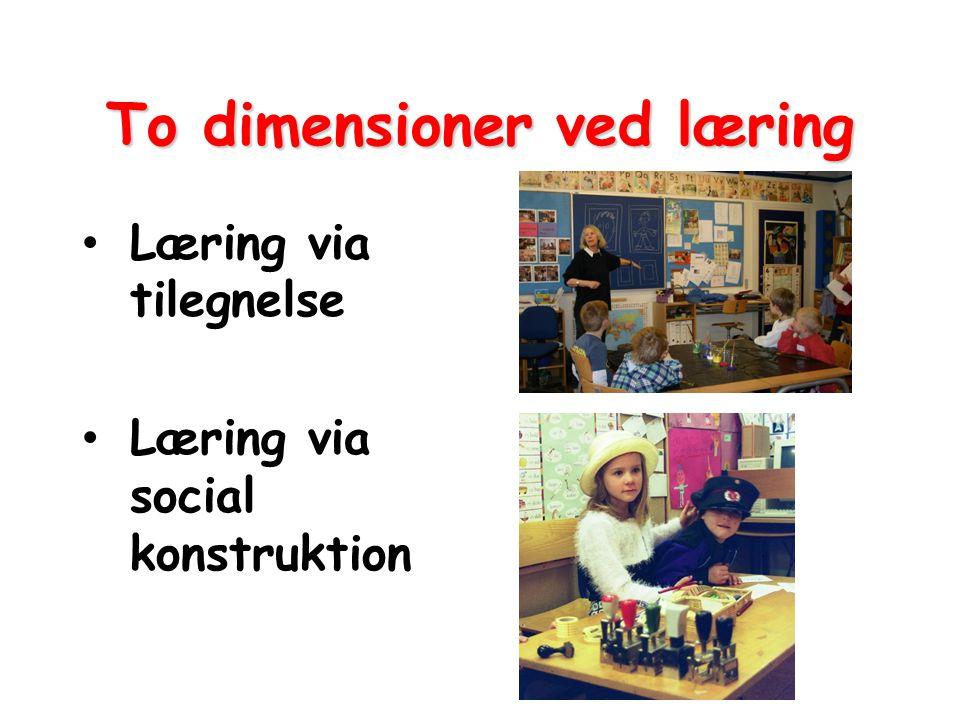 To dimensioner ved læring