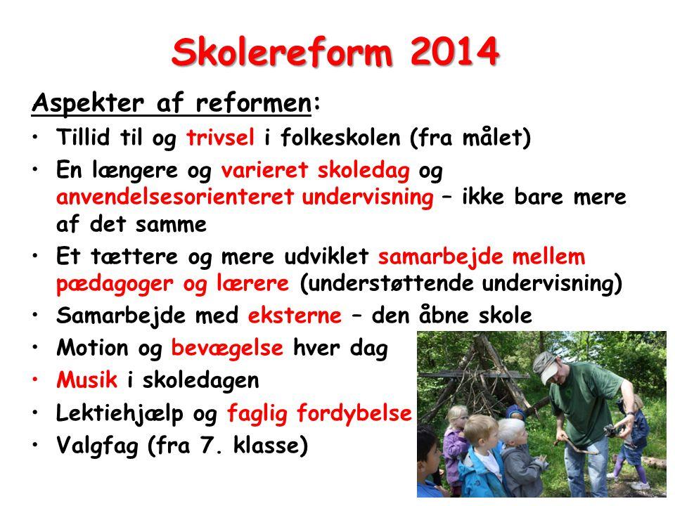Skolereform 2014 Aspekter af reformen: