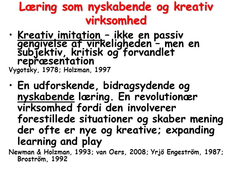 Læring som nyskabende og kreativ virksomhed