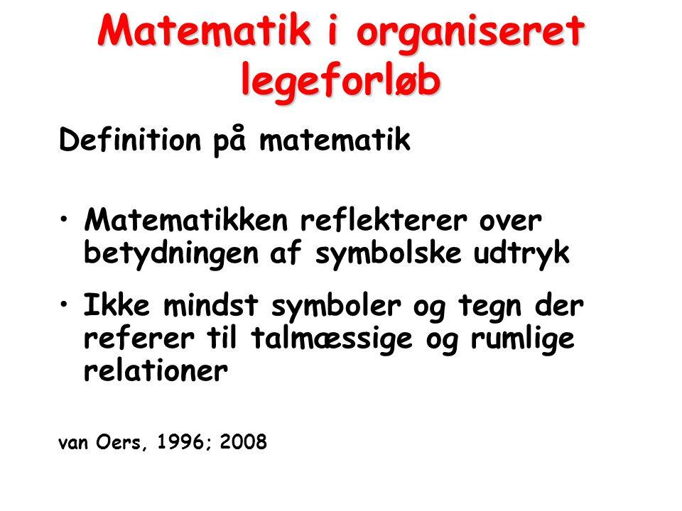 Matematik i organiseret legeforløb