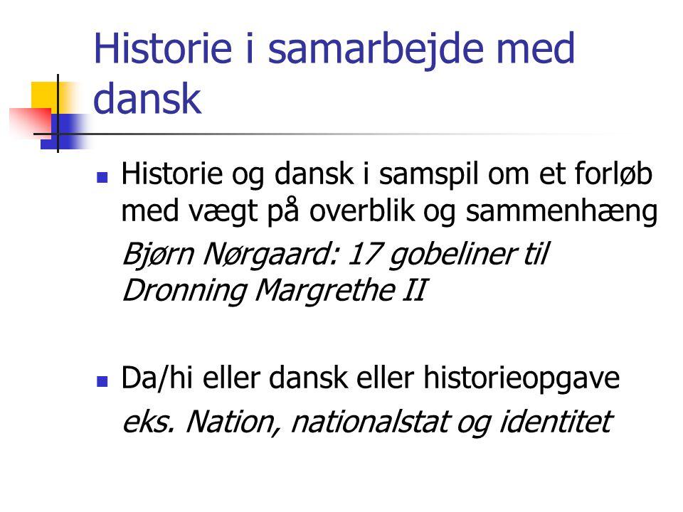 Historie i samarbejde med dansk