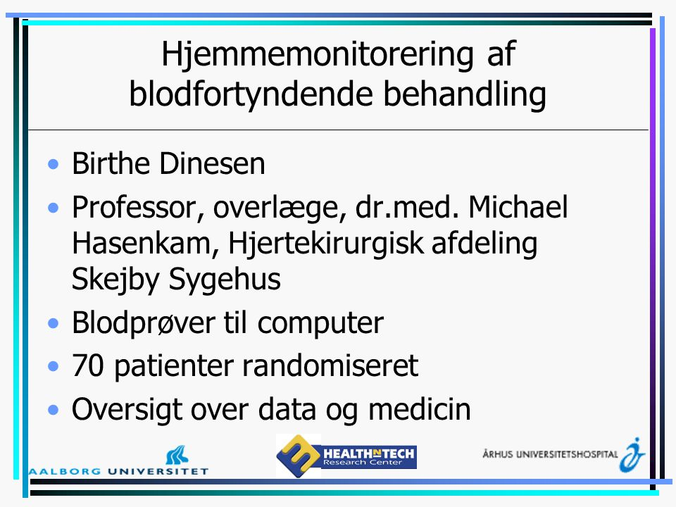 Hjemmemonitorering af blodfortyndende behandling