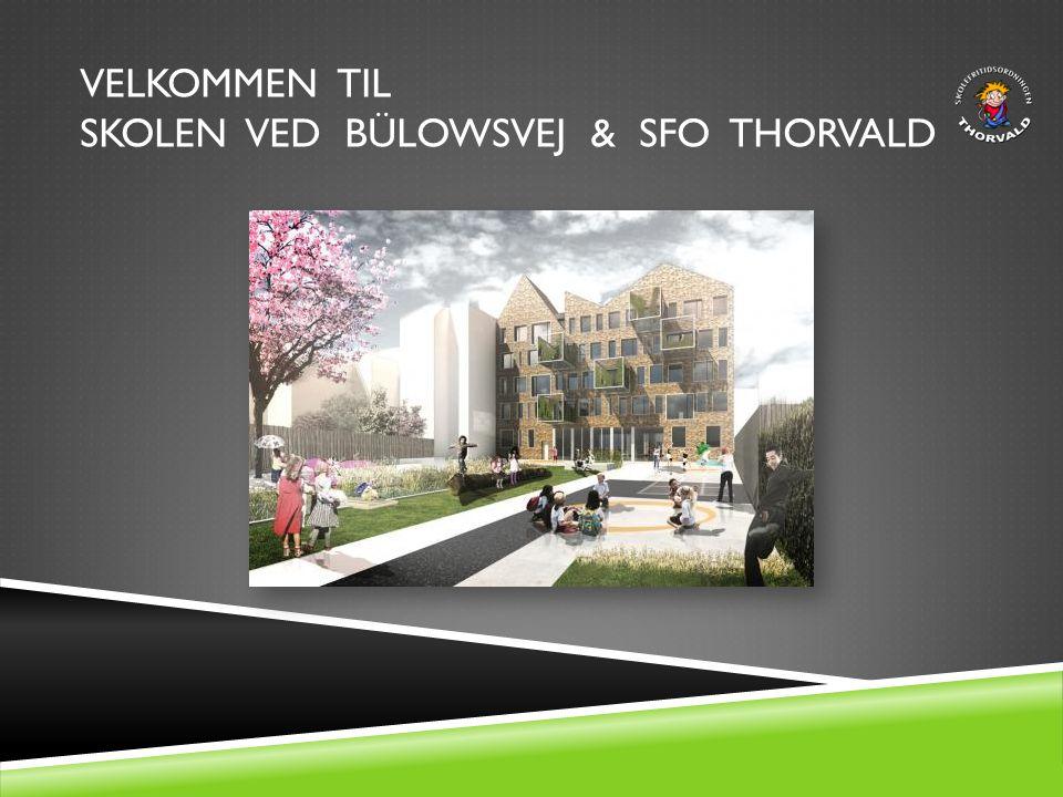 Velkommen til skolen ved Bülowsvej & SFO Thorvald