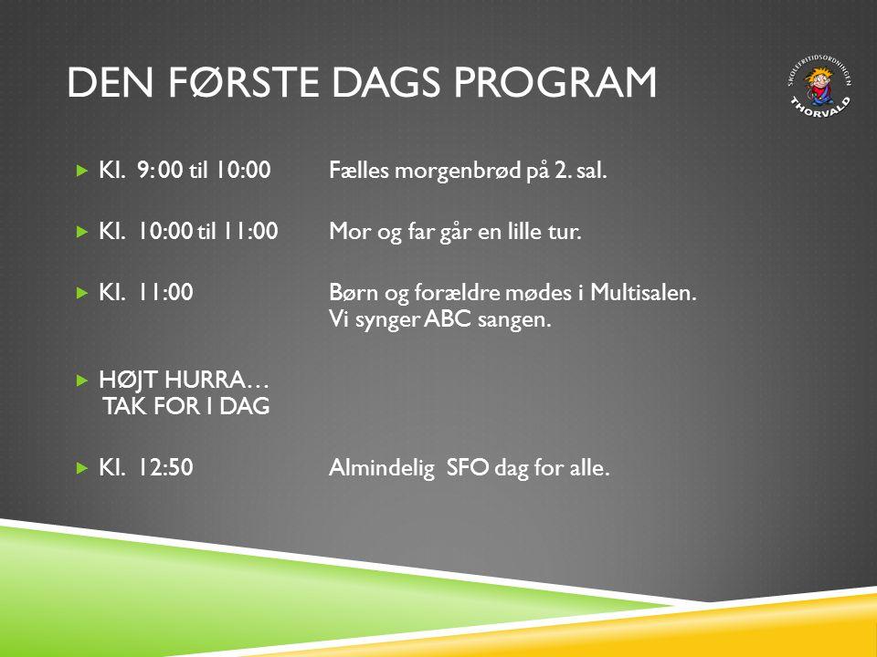 Den første dags program
