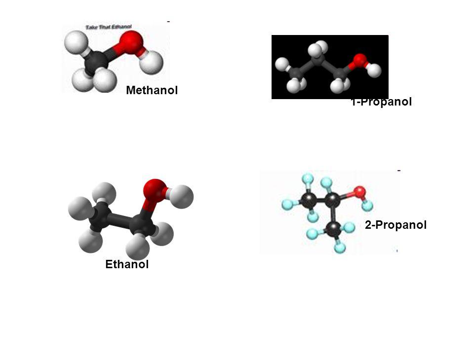 Methanol 1-Propanol 2-Propanol Ethanol