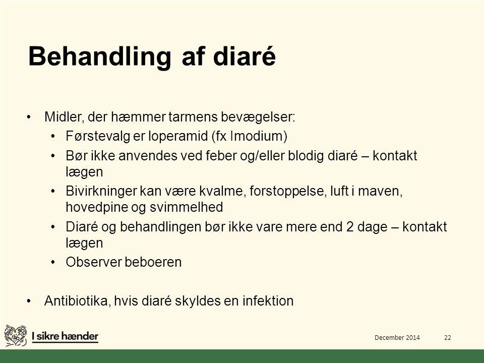 Behandling af diaré Midler, der hæmmer tarmens bevægelser: