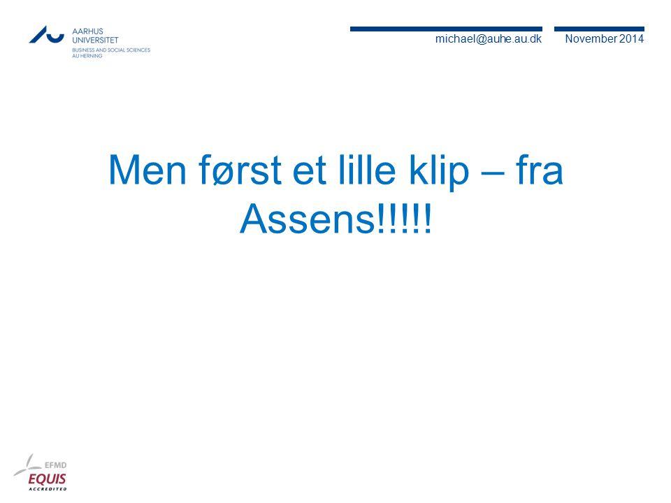 Men først et lille klip – fra Assens!!!!!