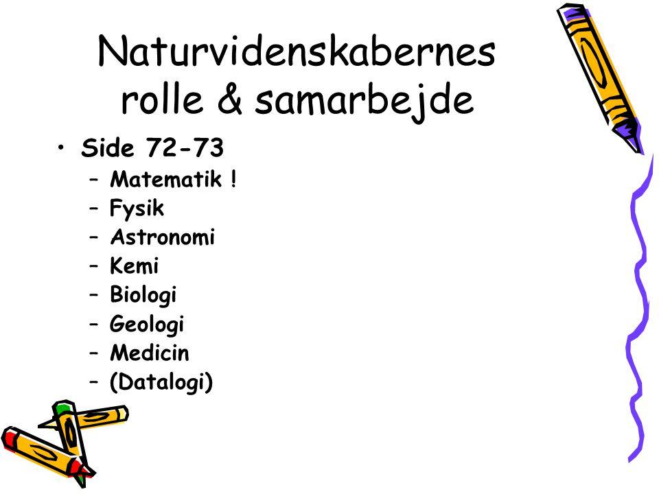 Naturvidenskabernes rolle & samarbejde