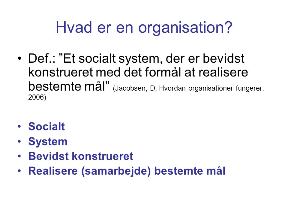 Hvad er en organisation