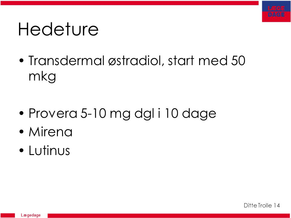 Hedeture Transdermal østradiol, start med 50 mkg