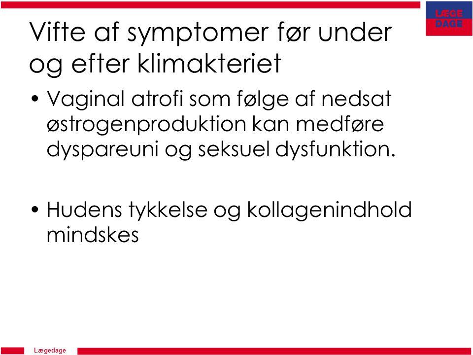 Vifte af symptomer før under og efter klimakteriet