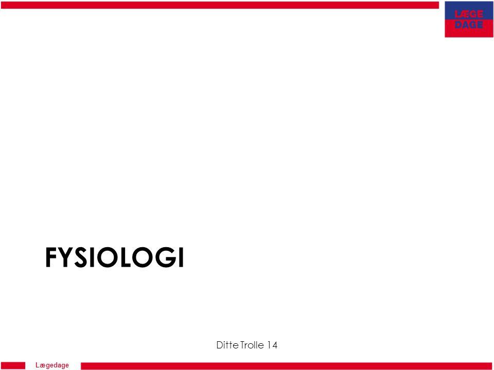 Fysiologi Ditte Trolle 14