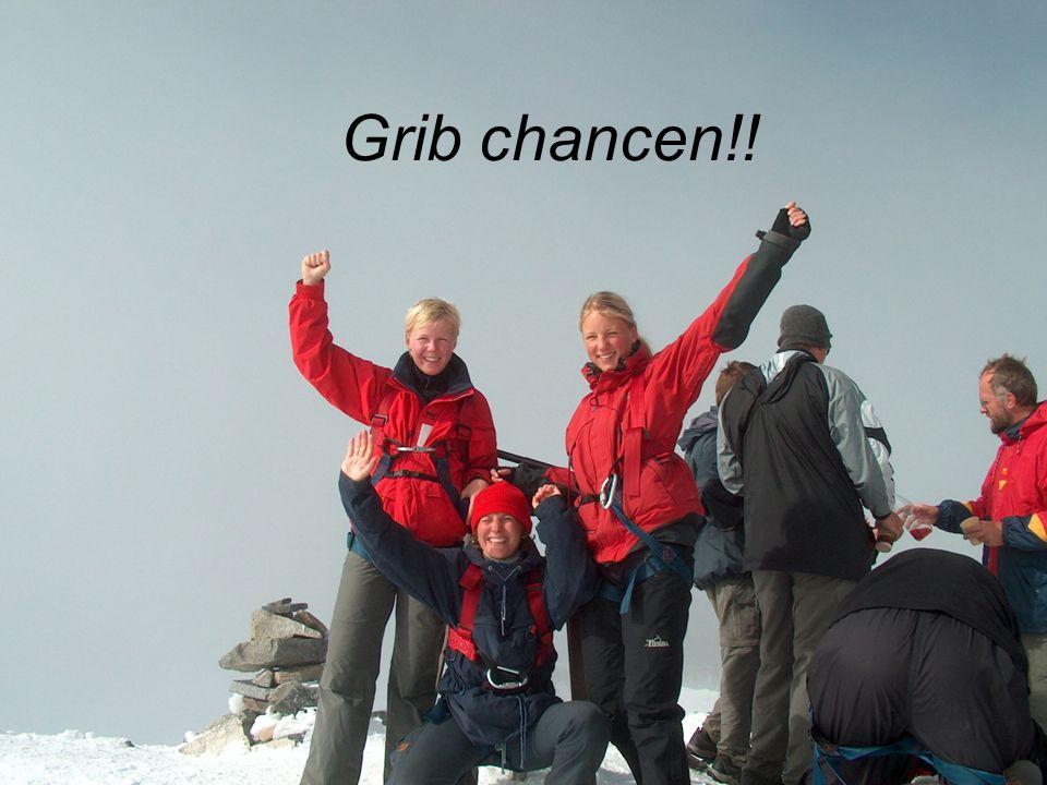 Grib chancen!!