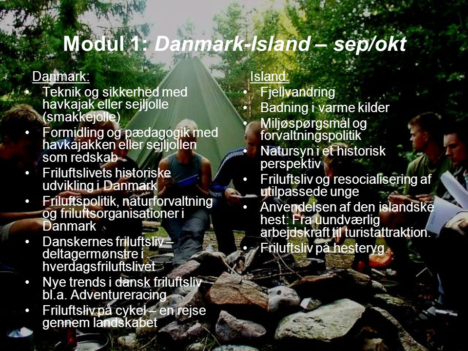 Modul 1: Danmark-Island – sep/okt