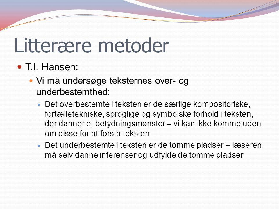 Litterære metoder T.I. Hansen: