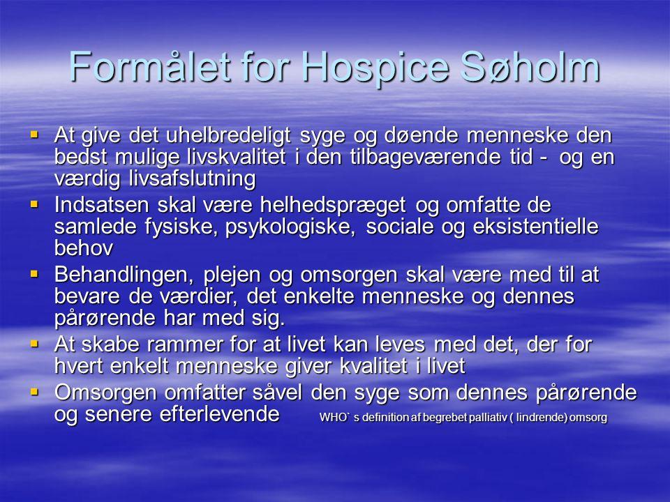 Formålet for Hospice Søholm
