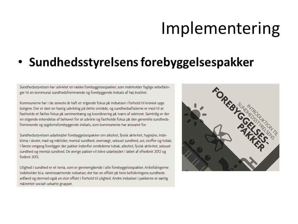 Implementering Sundhedsstyrelsens forebyggelsespakker