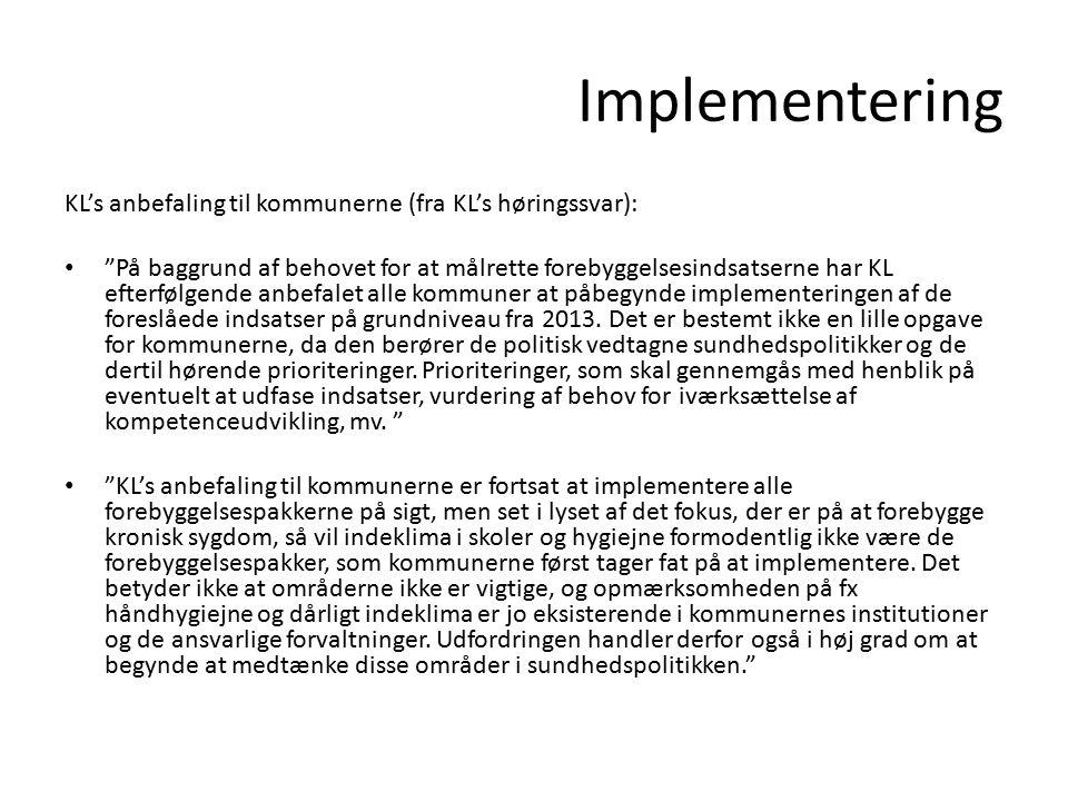 Implementering KL's anbefaling til kommunerne (fra KL's høringssvar):