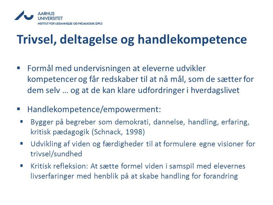 Trivsel, deltagelse og handlekompetence