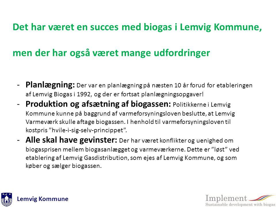 Det har været en succes med biogas i Lemvig Kommune,