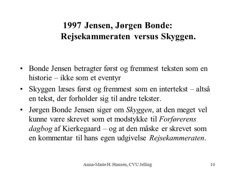 Jensen, Jørgen Bonde: Rejsekammeraten versus Skyggen.