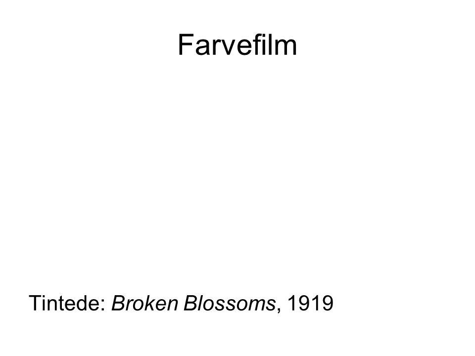 Farvefilm Tintede: Broken Blossoms, 1919
