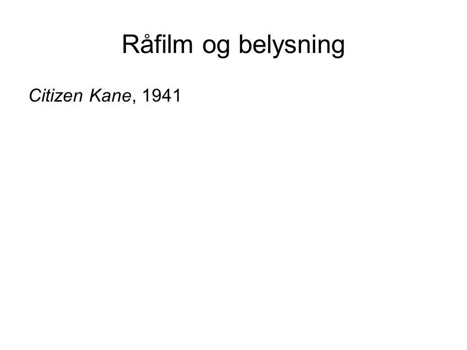 Råfilm og belysning Citizen Kane, 1941