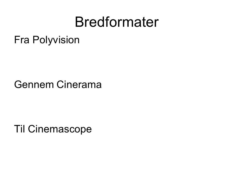 Bredformater Fra Polyvision Gennem Cinerama Til Cinemascope