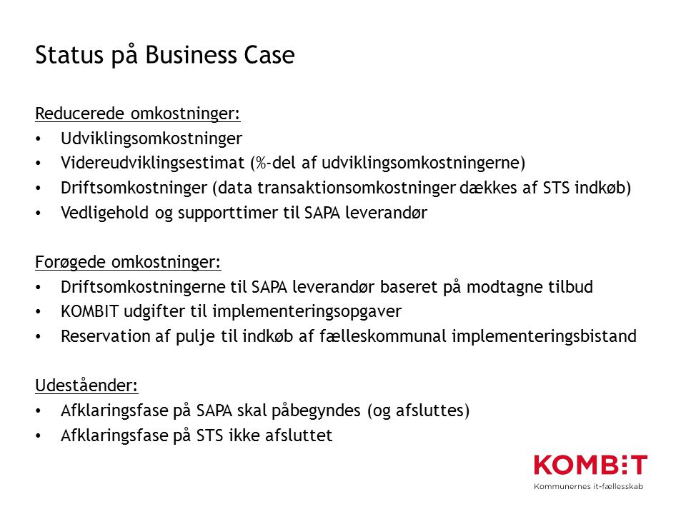 Status på Business Case