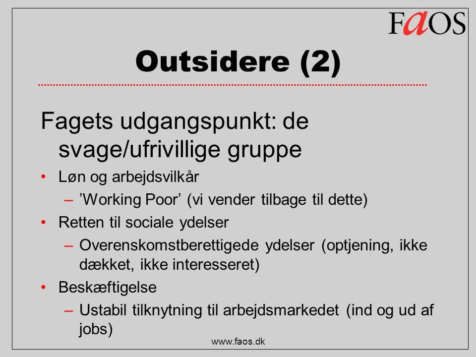 Outsidere (2) Fagets udgangspunkt: de svage/ufrivillige gruppe