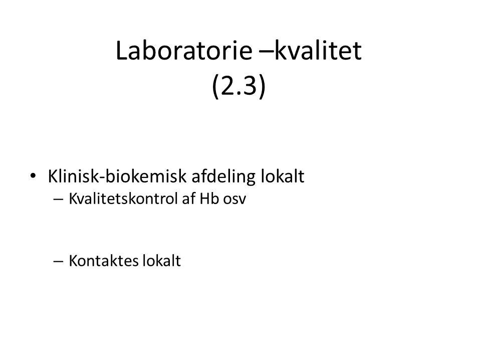 Laboratorie –kvalitet (2.3)