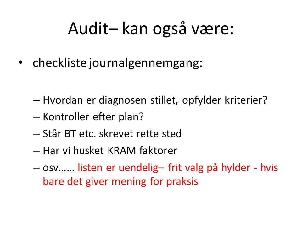 Audit– kan også være: checkliste journalgennemgang: