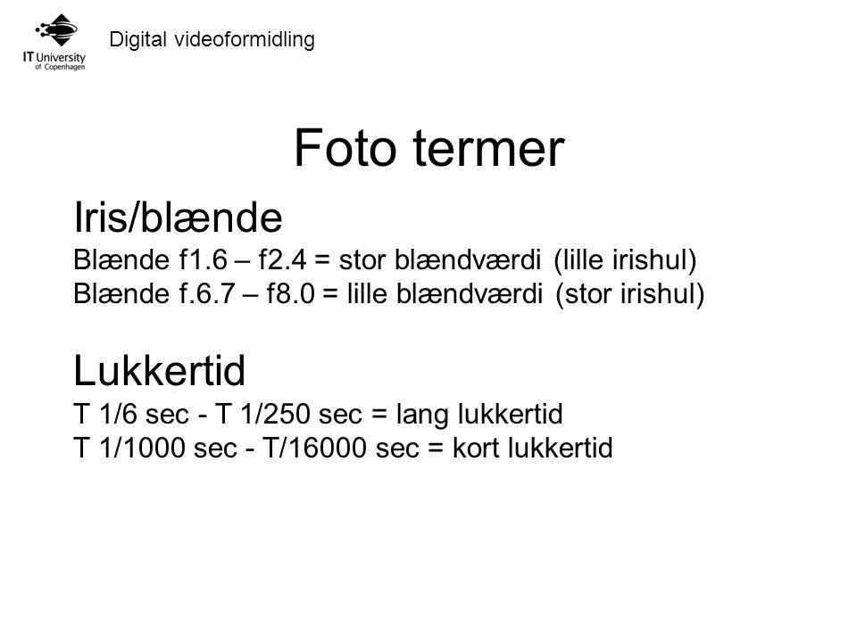 Foto termer Iris/blænde Lukkertid