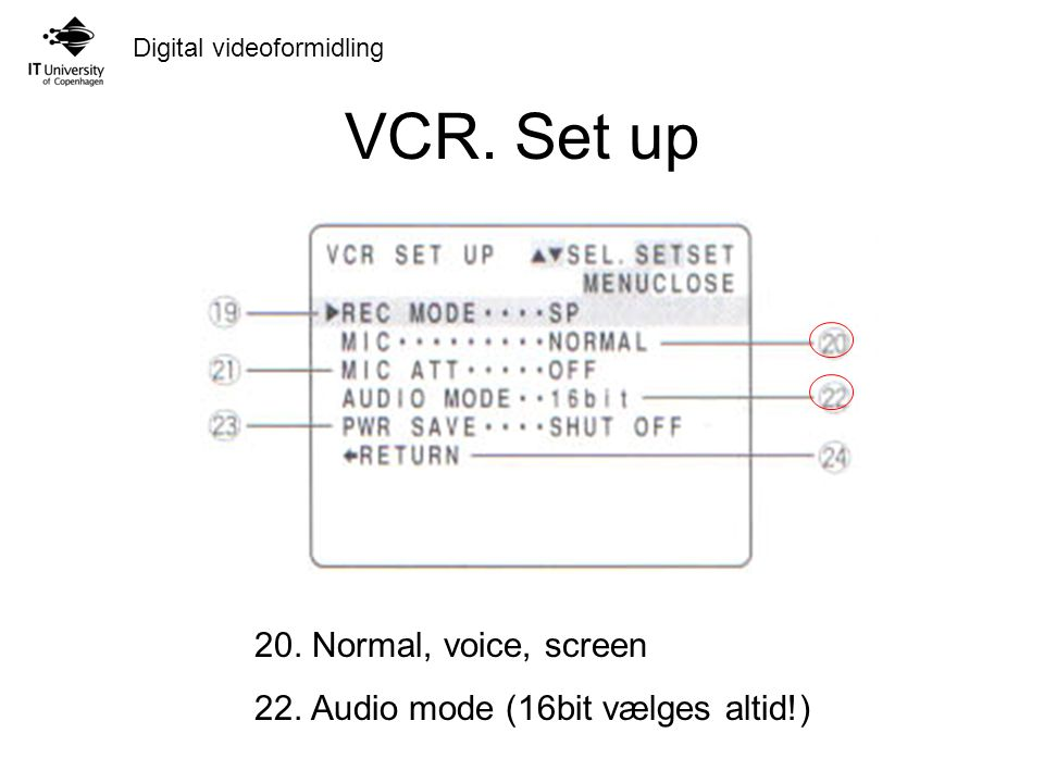 VCR. Set up 20. Normal, voice, screen